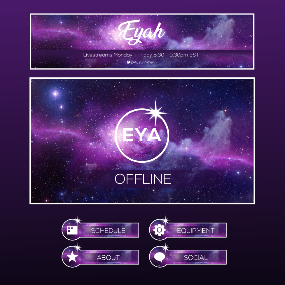 Twitch graphics for Eyah. Designed by Johnery